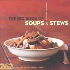 Very Good, The Big Book of Soups and Stews, Vollstedt, Maryana, Book