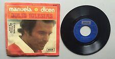 Ref473 Vinyle 45 Tours Julio Iglesias Manuela