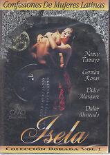 DVD - Isela NEW Confesiones De Mujeres Latinas Vol. 1 FAST SHIPPING !