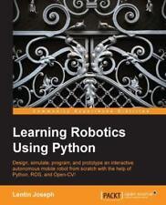 New: Learning Robotics Using Python by Lentin Joseph 1 st INTL ED