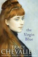 The Virgin Blue, Chevalier, Tracy, Very Good, Paperback
