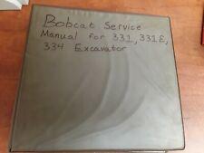 Bobcat Service Manual for 331, 331E, 334 Excavator