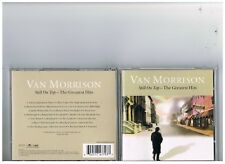 VAN MORISSON  CD. .THE VERY BEST OF..GREATEST HITS..ANTHOLOGY.STILL ON TOP