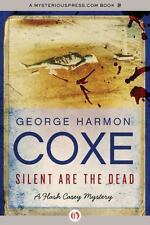 Silent Are the Dead: By Coxe, George Harmon
