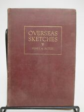 """SIGNED/LIMITED """"Overseas Sketches"""" Henry A Butler Hardback 1921-Red Cross France"""
