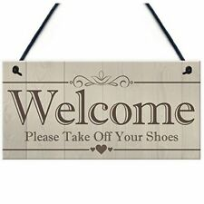 Welcome Please Take Off Your Shoes Hanging Plaque Sign House Porch Decor Gi X6R3