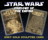 STAR WARS Shadows of the Empire Genuine 23K GOLD CARD *$7.95 Officially Licensed