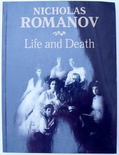 RUSSIAN TSAR NICHOLAS ROMANOV - LIFE AND DEATH -  PHOTO ILLUSTRATED BOOK