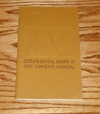 Original 1973 Lincoln Continental Mark IV Owners Operators Manual 73