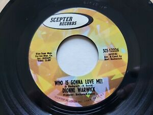 DIONNE WARWICK - Who Is Gonna Love Me? / (There's) Always Something 1968 SOUL