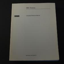 1992 DEC Fortran Language Reference Manual AA-PU45A-TK Digital Equipment Corp