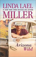 Arizona Wild (A Mojo Sheepshanks Novel) by Linda Lael Miller