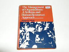 The Management Of Organizations A Systems and Human Resources Approach H Hicks