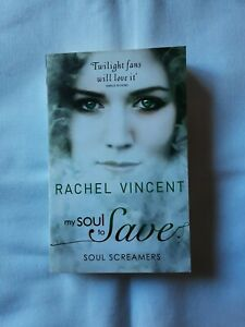 My Soul to Save by Rachel Vincent- VGC
