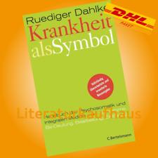 KRANKHEIT ALS SYMBOL   RUEDIGER DAHLKE   Handbuch der Psychosomatik und ...