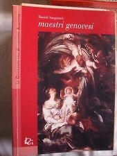 Sanguineti MAESTRI GENOVESI pittori ed. Log 2004