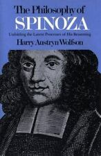 Philosophy of Spinoza: Unfolding the Latent Process of His Reasoning