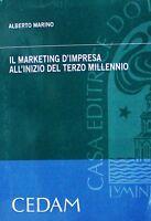 IL MARKETING D'IMPRESA ALL'INIZIO DEL TERZO MILLENNIO  Marino  CEDAM
