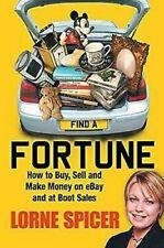 Finden A Fortune: How To Kaufen, Verkaufen Und Machen Geld Auf Ebay Boot Sales