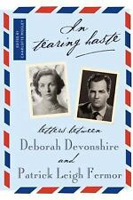 In Tearing Haste: Letters Between Deborah Devonshire and Patrick Leigh Fermor (P