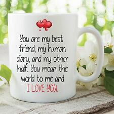 Funny Novelty Mugs I Love You Best Friend Girlfriend Boyfriend Cups WSDMUG625