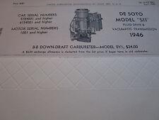 ORIGINAL 1946 DE SOTO S11 Carter Carbureter Spec Fluid Drive & Vacumatic Trans