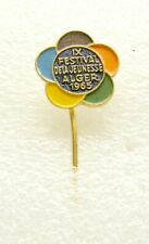t133 9th World Festival of Youth and Students in Algeria 1965 Old Pin Badge Rare