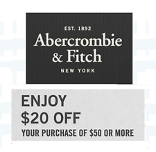 THREE $20 off $50 Abercrombie & Fitch Coupon Code Online In Store Expire 1 Month