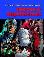 Critical Survey of Graphic Novels: Heroes & Superheroes (Critical Survey (Salem
