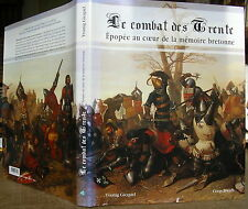 BRETAGNE YVONIG GICQUEL LE COMBAT DES TRENTE 2004 DEDICACE HISTOIRE MEDIEVALE