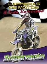Supermoto (Carreras De Motos: a Toda Velocidad) (Spanish Edition)