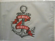 """New My Boat My Rules Anchor 12"""" x 18"""" Double Sided 200denier Flag Usa"""