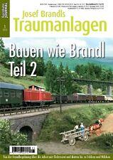 Eisenbahn Journal - Bauen wie Brandl - Teil 2 - Josef Brandl Traumanlagen