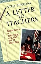 A Letter to Teachers: Reflections on Schooling and the Art of Teaching by Vito P