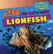 20 Fun Facts about Lionfish (Fun Fact File (Librar