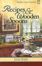 Recipes & Wooden Spoons (Tales from Grace Chapel Inn-ExLibrary