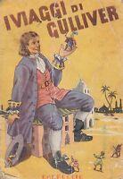 I VIAGGI DI GULLIVER di Jonathan Swift - Carroccio Editore presum. anni '60