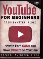 DVD - YouTube for Beginners, Step-By-Step Animated Video, Earn Cash & Make Money