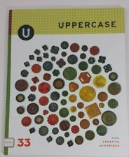 UPPERCASE MAGAZINE # 33 for the Creative and Curious Back Issue Art Crafts