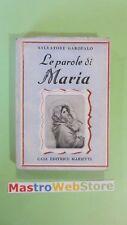 SALVATORE GAROFALO - LE PAROLE DI MARIA - ED.1945 MARIETTI [L25]