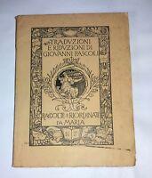 Traduzioni e riduzioni di Giovanni Pascoli - N. Zanichelli, 1913 - Prima ed.