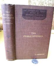 THE FEMALE OFFENDER,1903,Prof. Caesar Lombroso & William Ferrero,Illust
