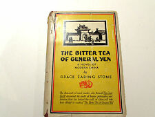 The Bitter Tea Of General Yen, by Grace Zaring Stone-1930-Vintage Hardcover Book