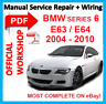 # OFFICIAL WORKSHOP MANUAL service repair FOR BMW series 6 E63 E64 2003 - 2010