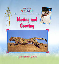 Moving and Growing (Step-Up Science), New, Spilsbury, Louise A Book