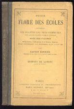 Bonnier & Layens : PETITE FLORE DES ECOLES - 898 figures. Fin XIX°