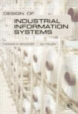 Design of Industrial Information Systems by Ali Yalcin and Thomas Boucher...