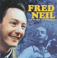 FRED NEIL TRAV'LIN MAN EARLY SINGLES FALLOUT RECORDS 180gr LP VINYLE NEUF