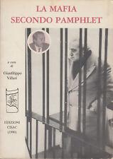 STORIA La mafia secondo pamphlet 1990 Edizioni Cisac