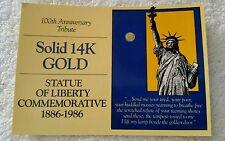Commemorative 14K Gold Piece 100th Anniversary Tribute Statue Of Liberty